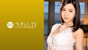 [259LUXU-1072] ラグジュTV 1051 桜井恵麻 29歳